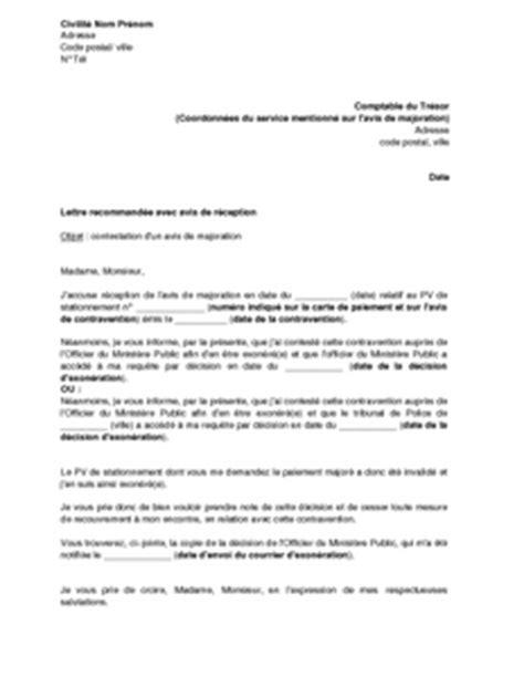 lettre type contestation amende lettre de contestation d un avis de majoration d amende suite 224 l annulation du pv de