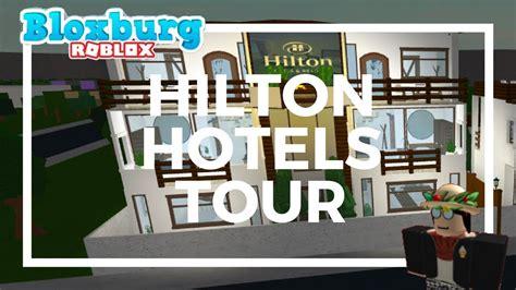 roblox   bloxburg hilton hotels  youtube