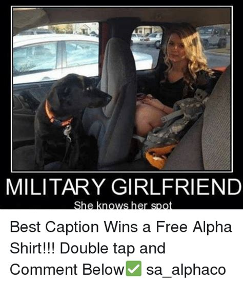 Army Girlfriend Memes - 25 best memes about she knows she knows memes