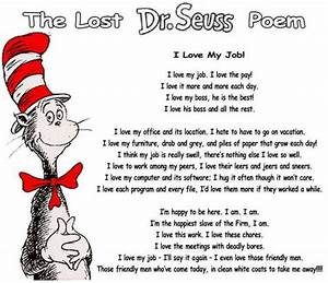 Dr Seuss, I love my job