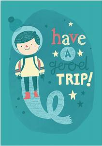 Have A Great Trip Quotes. QuotesGram