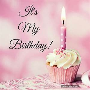 Its My Birthday Pictures, Photos, and Images for Facebook ...