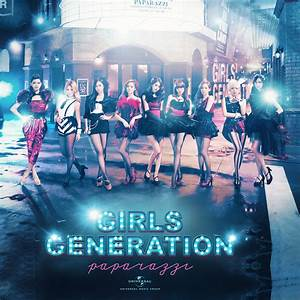 Girls' Generation (SNSD) - Paparazzi by mhelaonline07 on
