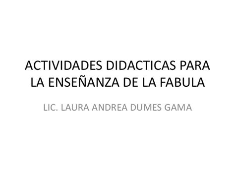 Actividades Didacticas Para La Enseñanza De La Fabula