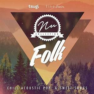 Nu Collection: Folk, Chill Acoustic, Pop And Sweet Songs ...