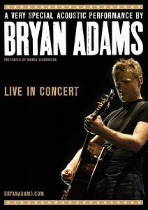 Bryan Adams - A Very Special Acoustic Performance - 2009 ...