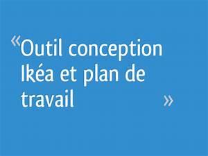 Outil Conception Ikea : outil conception ik a et plan de travail 26 messages ~ Melissatoandfro.com Idées de Décoration
