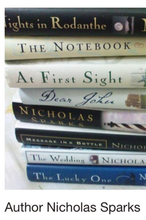 Nicholas Sparks Best Book All Nicholas Sparks Books And Books I Safe