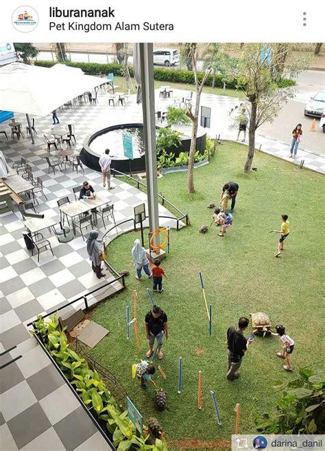 pet kingdom alam sutera kids holiday spots liburan
