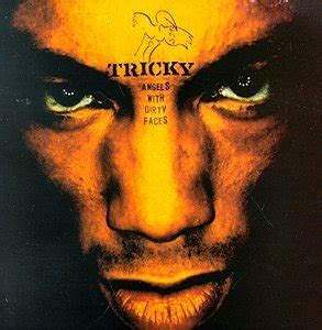 angels  dirty faces tricky album wikipedia