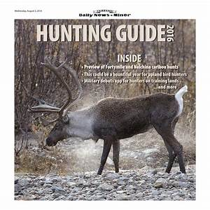 2016 Hunting Guide By Fairbanks Daily News-miner