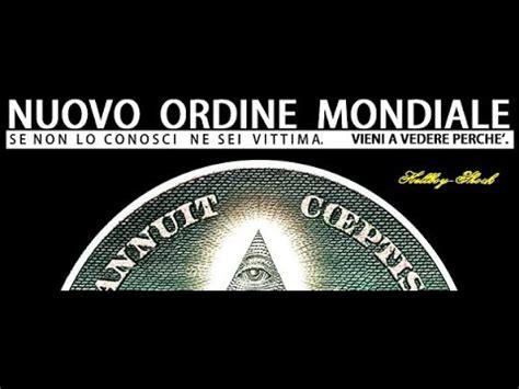 Illuminati Nuovo Ordine Mondiale by Illuminati Nuovo Ordine Mondiale Massoneria Le Societa