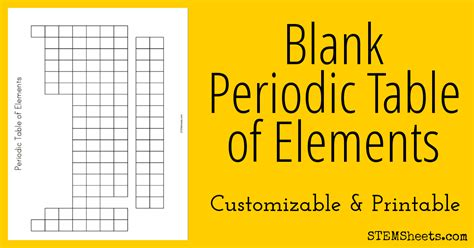 customize this blank periodic table of elements for use as