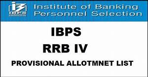 IBPS RRB IV Provisional Allotment List 2016 For Officers ...