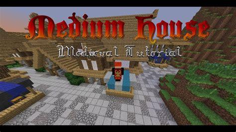 medium sized medieval house minecraft tutorial youtube