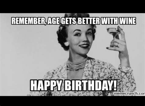 Funny 40th Birthday Memes - best 25 wine birthday meme ideas on pinterest happy birthday 40 funny funny 40th birthday