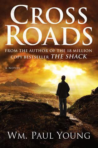 cross roads  wm paul young reviews discussion