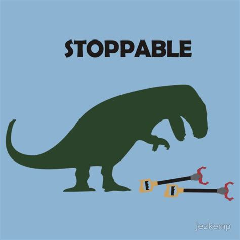 Unstoppable Dinosaur Meme - poor t rex this made me laugh way more than it should omg funny stuff pinterest t