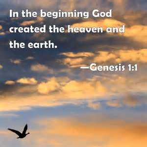 The Beginning God Created the Heavens and Earth in the 1
