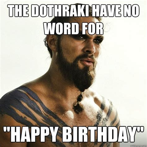 Memes Happy - happy birthday game of thrones ascent forums game of thrones pinterest happy birthday