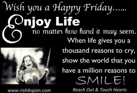 Friday Quotes Wish You A Happy Friday Quotes To Inspire
