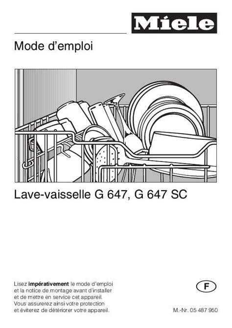 probleme lave vaisselle miele entree vidange mode d emploi lave vaisselle miele g 647 sc trouver une solution 224 un probl 232 me miele g 647 sc