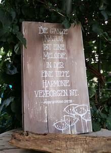 Sprüche Auf Holz : schild mit spruch garten natur ist eine melodie goethe zitate gartenzitate shabby chic ~ Orissabook.com Haus und Dekorationen