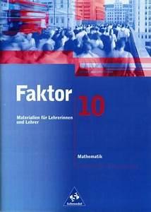 Steuerklasse 4 Faktor Berechnen : faktor 10 materialien f r lehrerinnen und lehrer mathematik faktor ~ Themetempest.com Abrechnung
