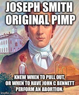 Joseph Smith Meme - joseph smith original pimp imgflip