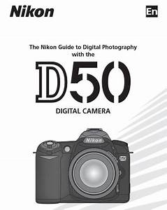 Nikon D50 Manual  Camera Owner User Guide And Instructions