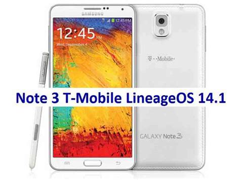 [lineageos14.1] Galaxy Note 3 T-mobile Lineageos 14.1 Download