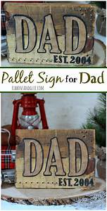 DIY Pallet Sign for Dad | Mother's n Fathers Day ...