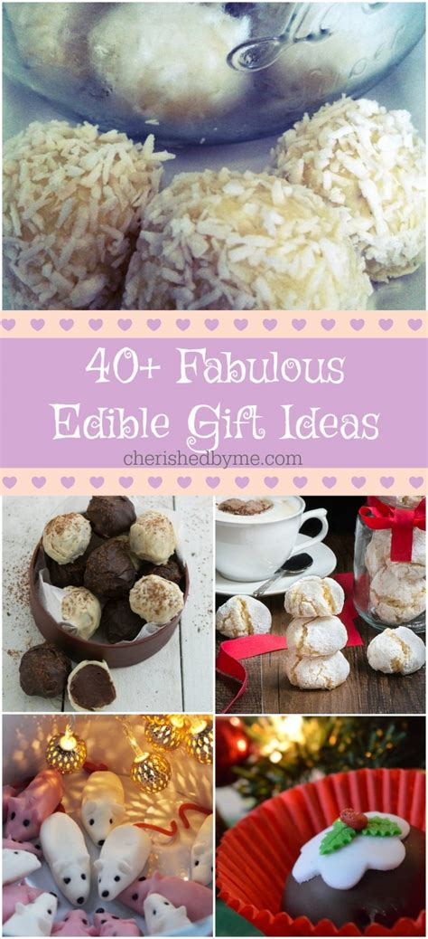 40 ideas for edible gifts to make at home for friends and family