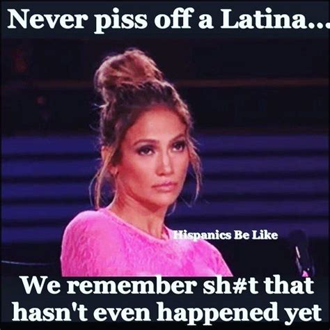 Mexican Women Meme - real talk papi angry little mexican pinterest real talk latina and mexicans