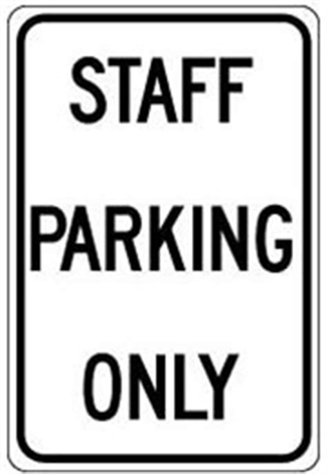 Staff Parking Only Sign  P14221. Brass Signs. Ventricular Signs. Dangerous Signs. Isosceles Signs Of Stroke. Dental Practice Signs. Driftwood Signs. Amyloid Signs Of Stroke. Round Signs Of Stroke