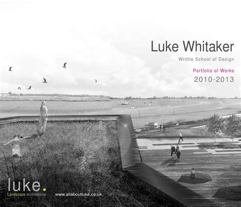 Landscape Architecture Portfolio By Luke Whitaker Issuu