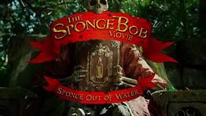 The Spongebob Movie Sponge Out Of Water Nickelodeon