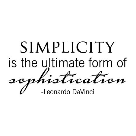 simplicity is sophistication tupelo wall quotes decal wallquotes