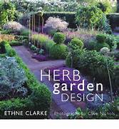 Herb Garden Design by Herb Garden Design Ethne Clarke 9780711220119