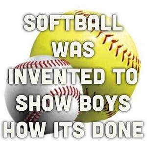 Softball Quotes | Softball Sayings | Softball Picture Quotes