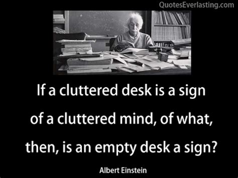 Quotes About Messy Desks Quotesgram. Casters For Desk Chairs. Wall Shelves With Desk. Roll Top Computer Desks For Home. Size Of Ping Pong Table. Antique Dining Table And Chairs. Grey Desk. Desk For Teens. Murphy Desk Bed Plans