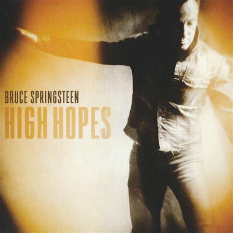 Bruce Springsteen Lyrics High Hopes [album Version]