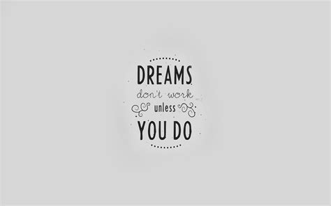 quote dreams dont work minimal white papersco