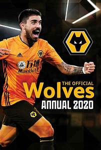 Month Calendars 2020 Wolverhampton Wanderers Fc Annual 2020 At Calendar Club
