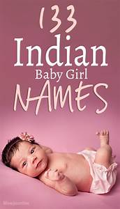 133 Most Popular And Unique Indian Baby Girl Names For 2019