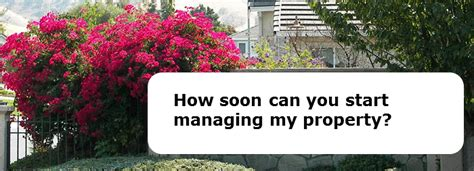 How Soon Can You Start Managing My Property?