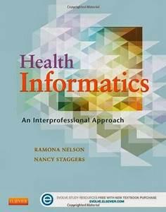 Test Bank Health Informatics An Interprofessional Approach