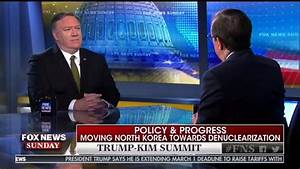 Fox Host Presses Pompeo About Trump Claiming He And Kim ...