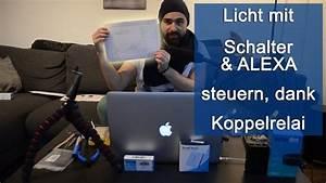 Licht Mit Alexa Steuern : licht mit schalter alexa steuern dank koppelrelais ~ Lizthompson.info Haus und Dekorationen