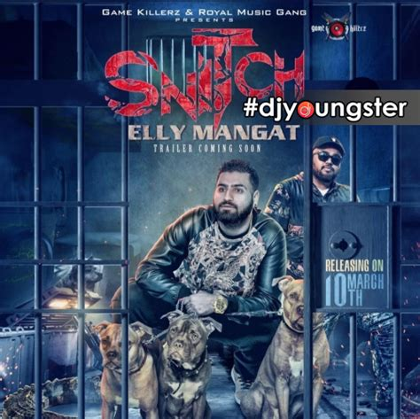 snitch elly mangat   mp song djyoungster